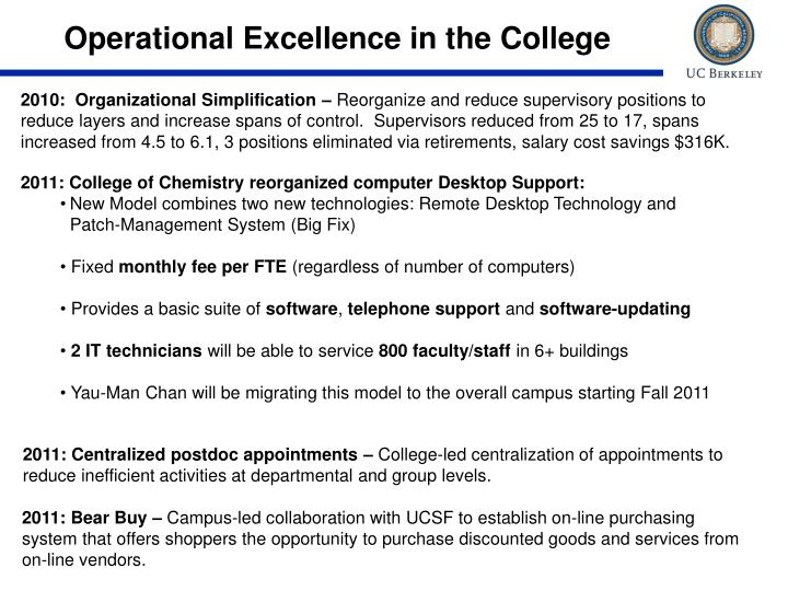 Operational Excellence in the College