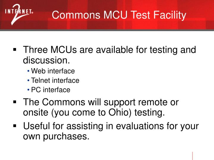 Commons MCU Test Facility