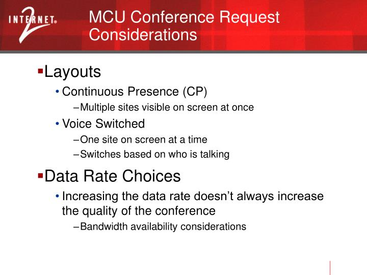 MCU Conference Request Considerations