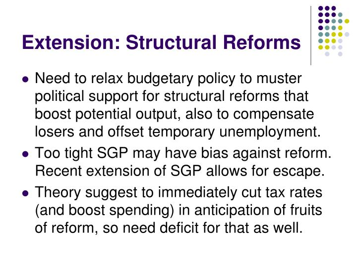 Extension: Structural Reforms