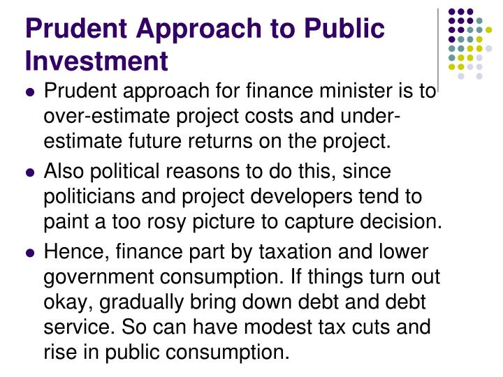 Prudent Approach to Public Investment