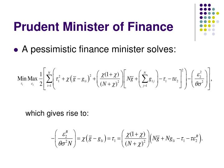Prudent Minister of Finance