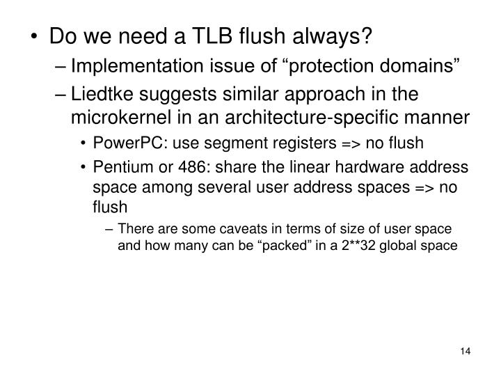 Do we need a TLB flush always?