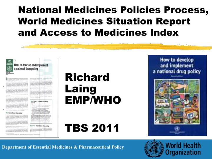 National medicines policies process world medicines situation report and access to medicines index