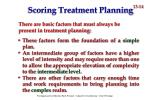 scoring treatment planning