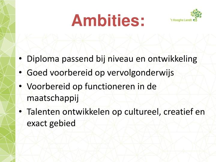 Ambities: