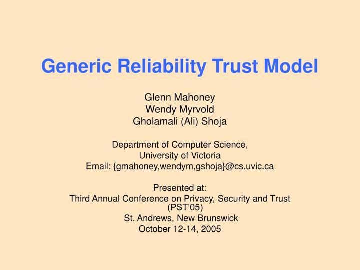 Generic Reliability Trust Model