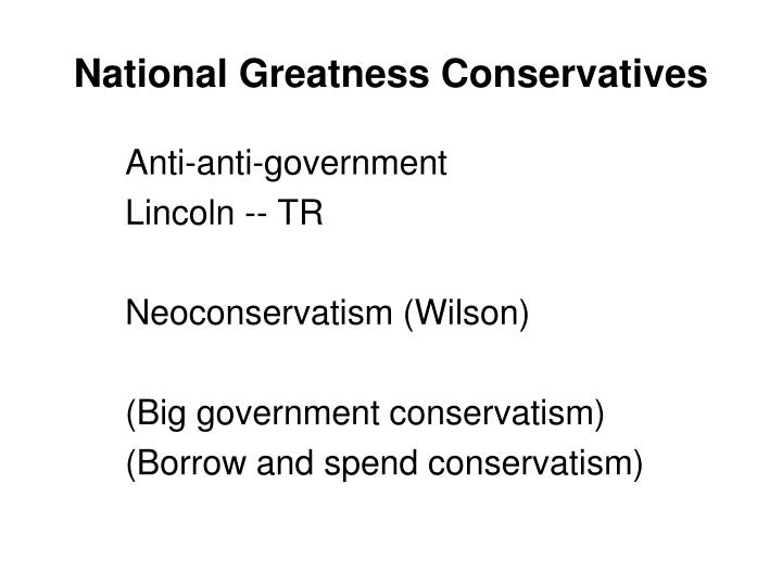 National greatness conservatives