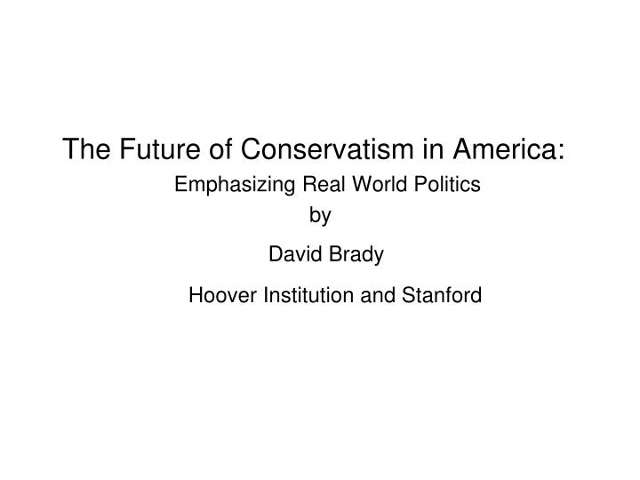 The Future of Conservatism in America: