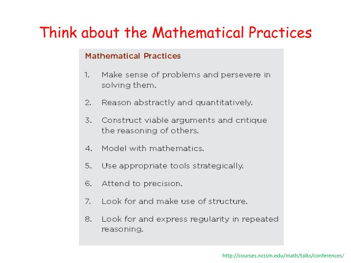 Think about the Mathematical Practices