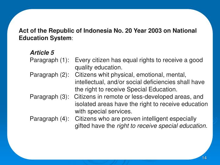 Act of the Republic of Indonesia No. 20 Year 2003 on National Education System