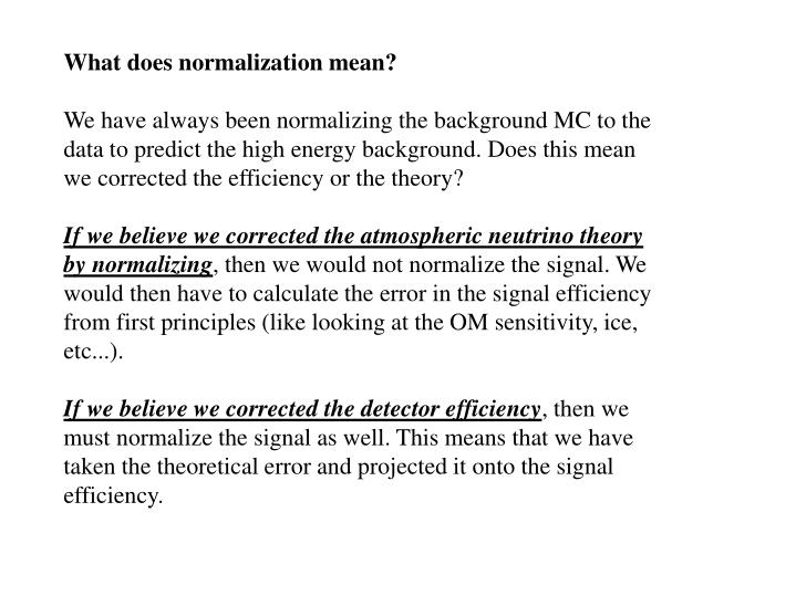 What does normalization mean?