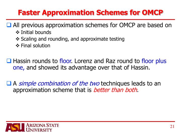 Faster Approximation Schemes for OMCP