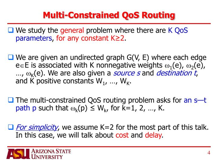 Multi-Constrained QoS Routing