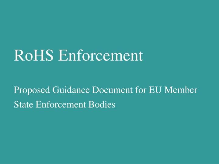 RoHS Enforcement