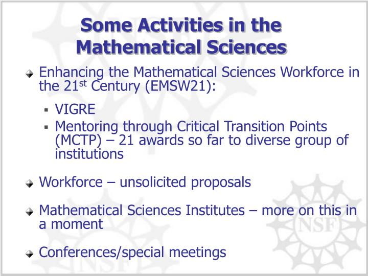 Some Activities in the Mathematical Sciences