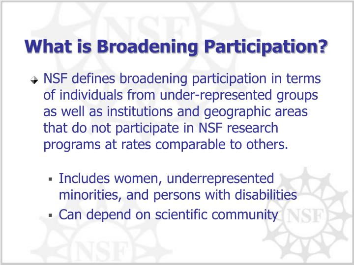 What is Broadening Participation?