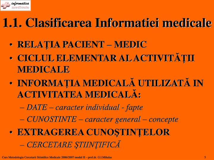 1.1. Clasificarea Informatiei medicale