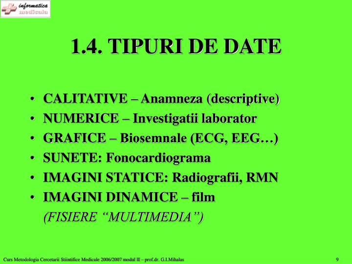 1.4. TIPURI DE DATE