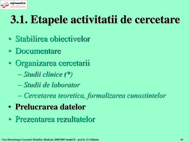 3.1. Etapele activitatii de cercetare