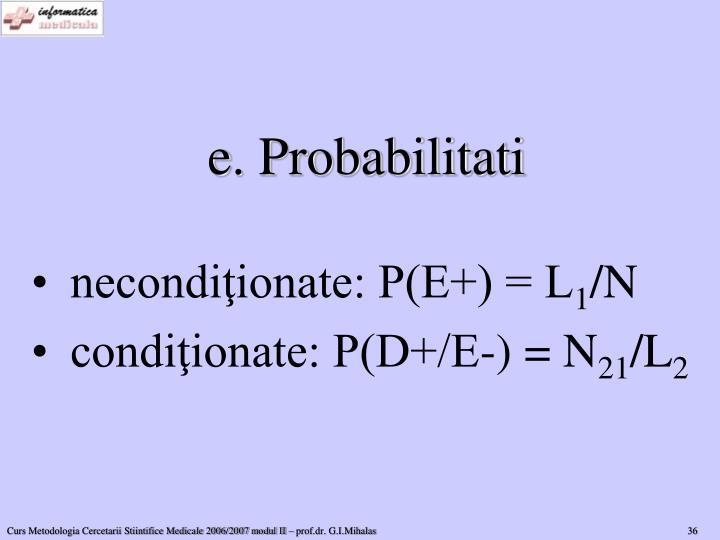 e. Probabilitati