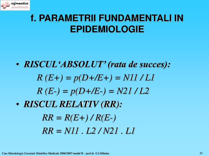 f. PARAMETRII FUNDAMENTALI IN EPIDEMIOLOGIE