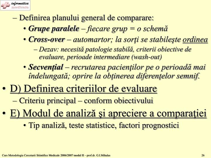 Definirea planului general de comparare: