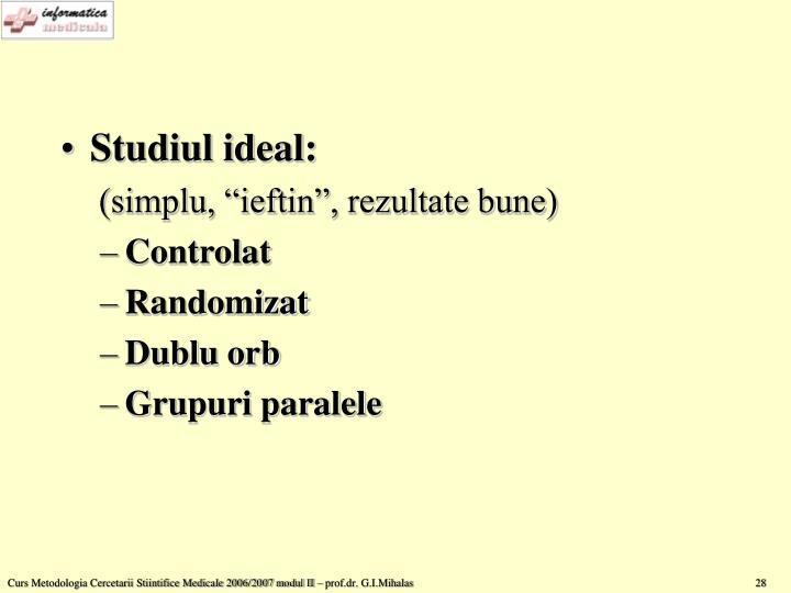 Studiul ideal: