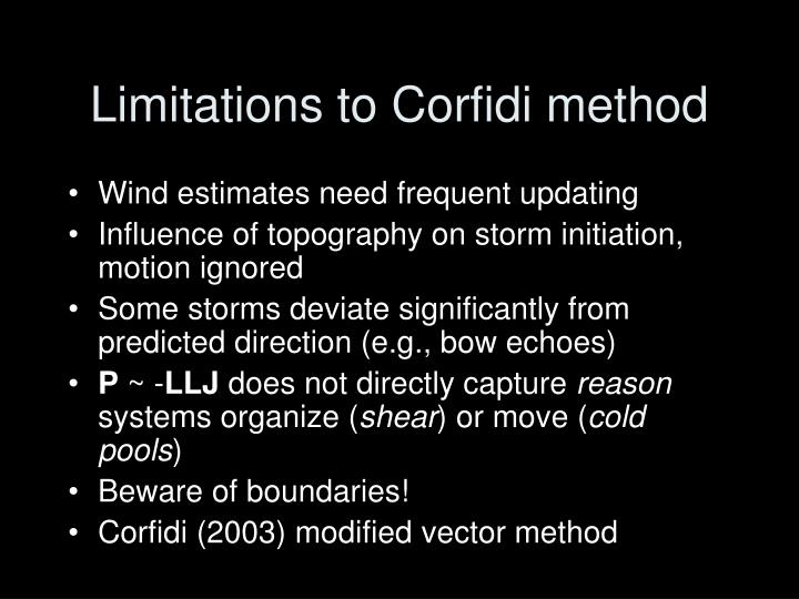 Limitations to Corfidi method