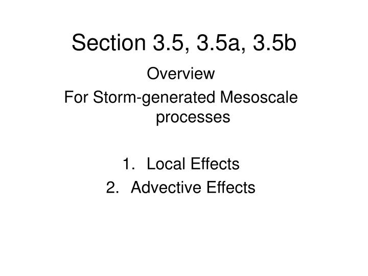 Section 3.5, 3.5a, 3.5b