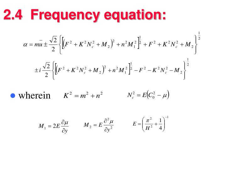 2.4  Frequency equation: