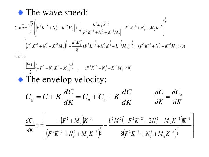 The wave speed: