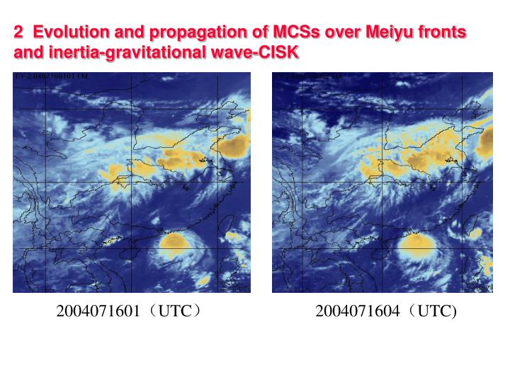 2  Evolution and propagation of MCSs over Meiyu fronts
