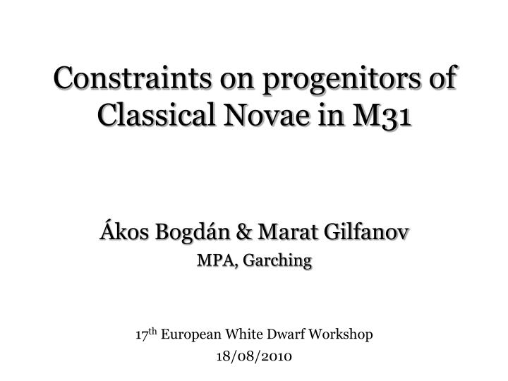 Constraints on progenitors of classical novae in m31