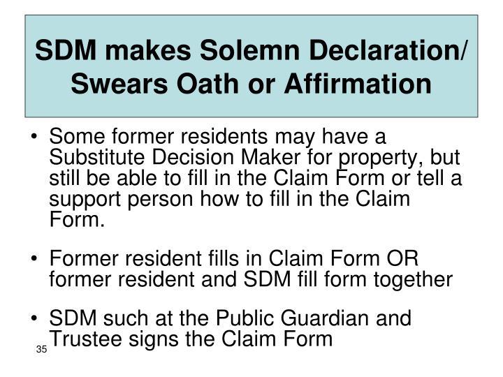 SDM makes Solemn Declaration/