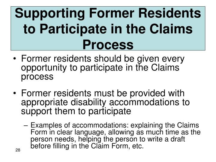 Supporting Former Residents to Participate in the Claims Process