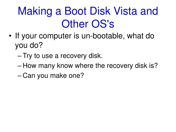 Making a Boot Disk Vista and Other OS's