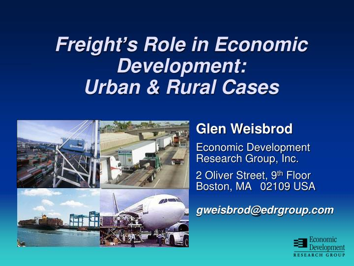 Freight s role in economic development urban rural cases