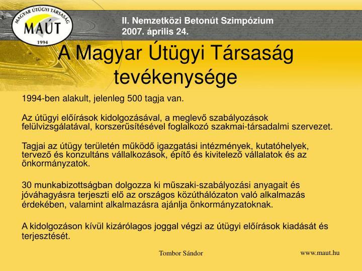 A Magyar Útügyi Társaság tevékenysége