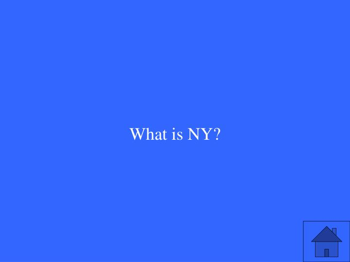 What is NY?