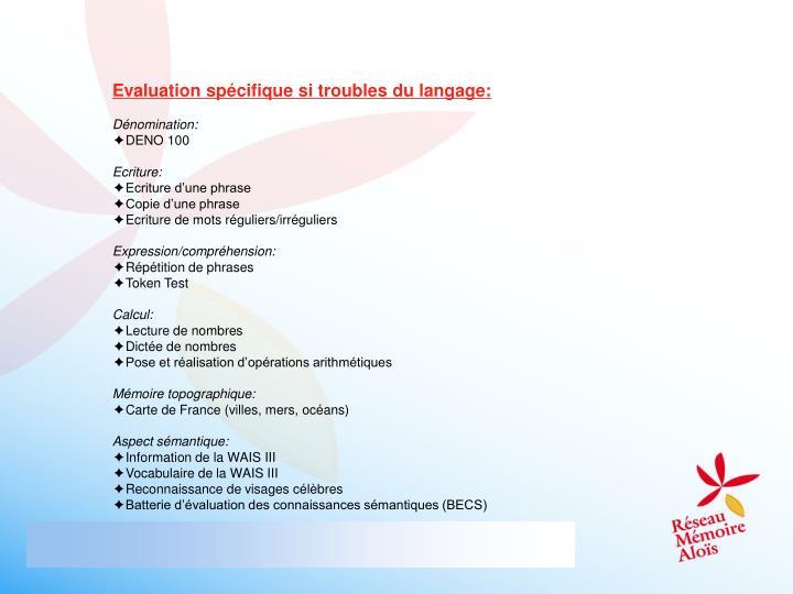 Evaluation spécifique si troubles du langage: