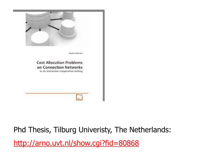 Phd Thesis, Tilburg Univeristy, The Netherlands: