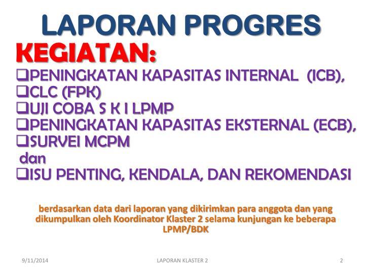 LAPORAN PROGRES