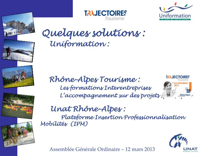 Quelques solutions :