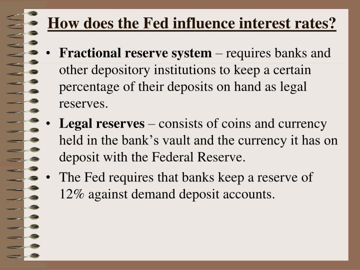How does the Fed influence interest rates?
