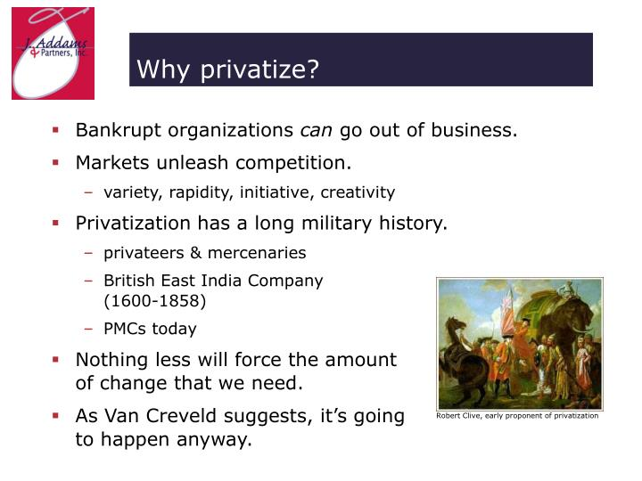 Robert Clive, early proponent of privatization
