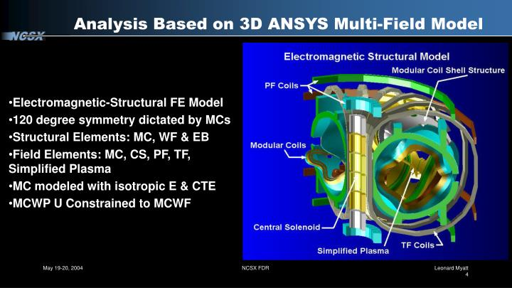 Analysis Based on 3D ANSYS Multi-Field Model