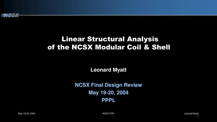 Linear Structural Analysis