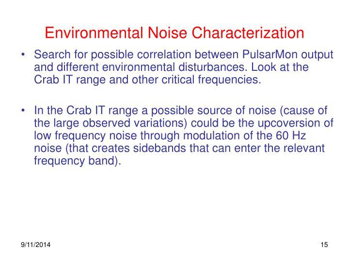 Environmental Noise Characterization