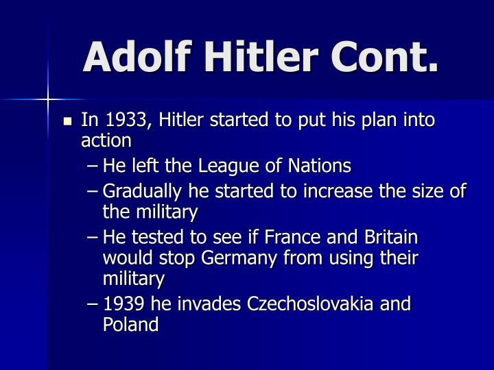 Adolf Hitler Cont.
